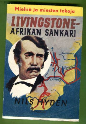 Livingstone - Afrikan sankari