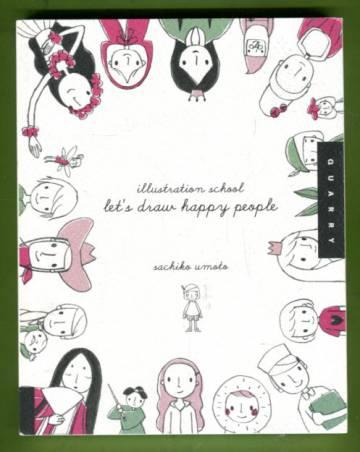 Illustration School - Let's Draw Happy People