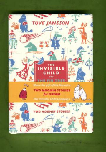 Two Moomin Stories: The Invisible Child and The Fir Tree