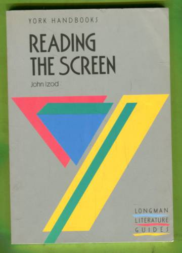 Reading the Screen - An Introduction to Film Studies