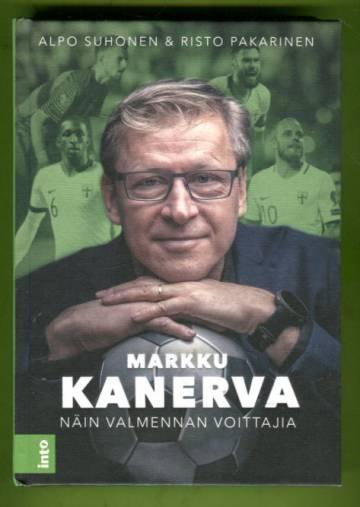 Markku Kanerva - Näin valmennat voittajia
