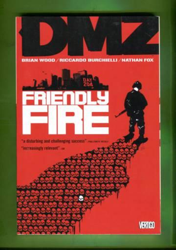 DMZ Vol 4: Friendly fire
