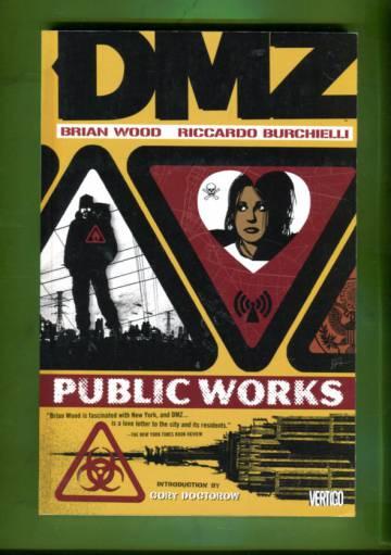 DMZ Vol 3: Public Works