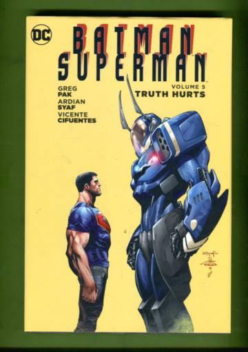 Batman / Superman Vol 5: Truth Hurts