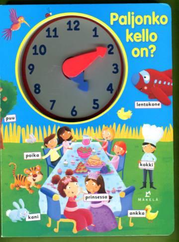 Paljonko kello on?