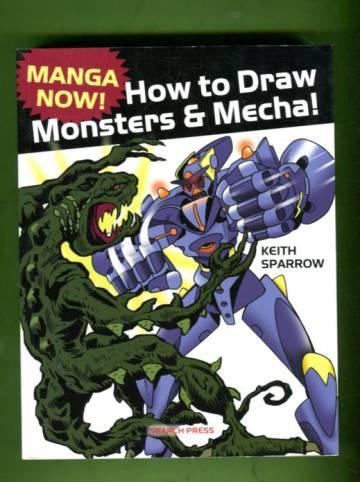 Manga now! How to Draw Monsters & Mecha