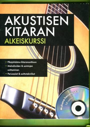 Akustisen kitaran alkeiskurssi - Mukana harjoitus-CD