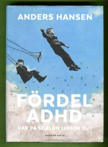 Fördel ADHD - Var på skalan ligger du?
