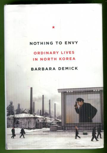 Nothing to Envy - Ordinary Lives in North Korea