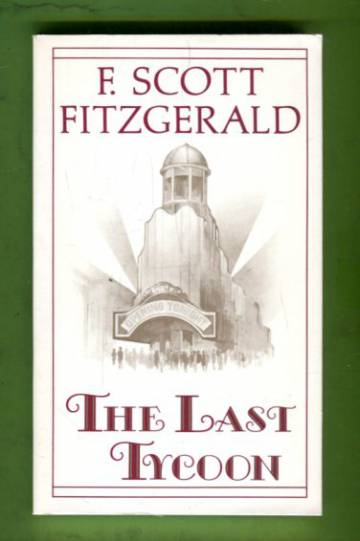The Last Tycoon - An unfinished novel