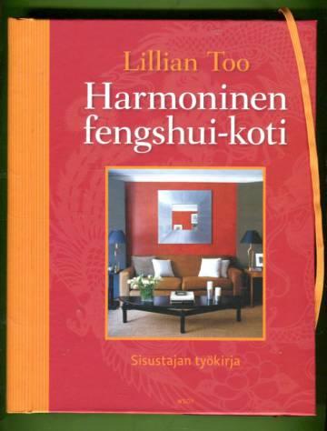 Harmoninen fengshui-koti - Sisustajan työkirja