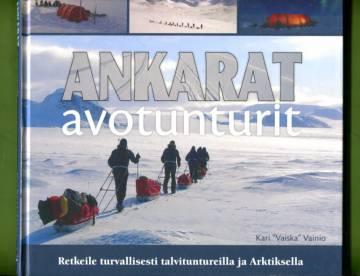 Ankarat avotunturit - Retkeile turvallisesti talvituntureilla ja Arktiksella