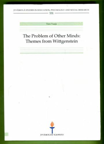 The Problem of Other Minds: Themes from Wittgenstein