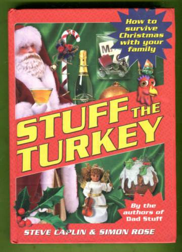 Stuff the Turkey - How to Survive Christmas with Your Family