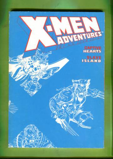 X-Men Adventures Vol. 2: Captive Hearts, Slave Island