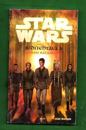 Star Wars - Jeditehtävä 5: Pahan salaseura