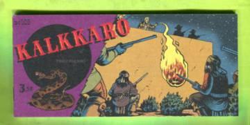Kalkkaro 109 - Pikku villikko 3