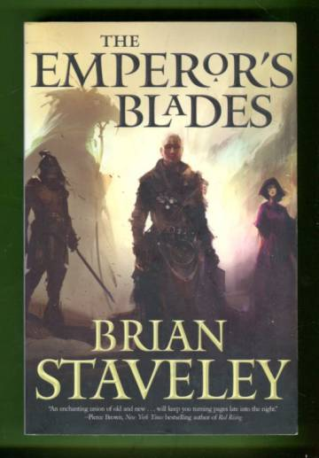 Chronicle of the Unhewn Throne 1 - The Emperor's Blades