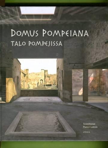 Domus Pompeiana - Talo Pompejissa