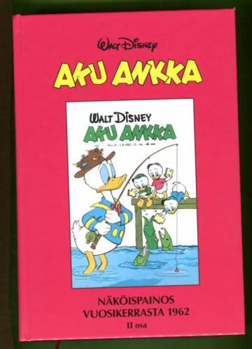 Aku Ankka - Näköispainos vuosikerrasta 1962, II osa