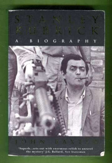 Stanley Kubrick - A Biography