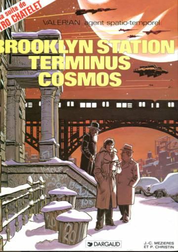 Valérian 10 - Brooklyn station terminus cosmos