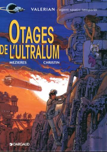 Valérian 16 - Otages de l'Ultralum