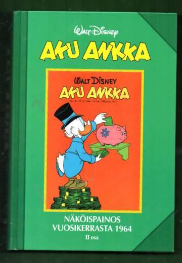 Aku Ankka - Näköispainos vuosikerrasta 1964, II osa