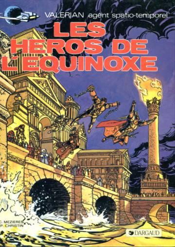Valérian 8 - Les héros de l'equinoxe