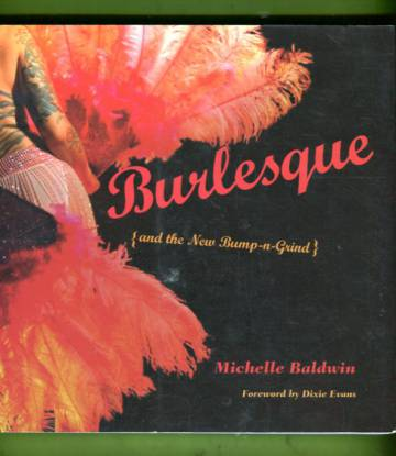Burlesque {and the New Bump-n-Grind}