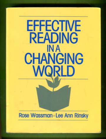 Effective Reading in a Changing World