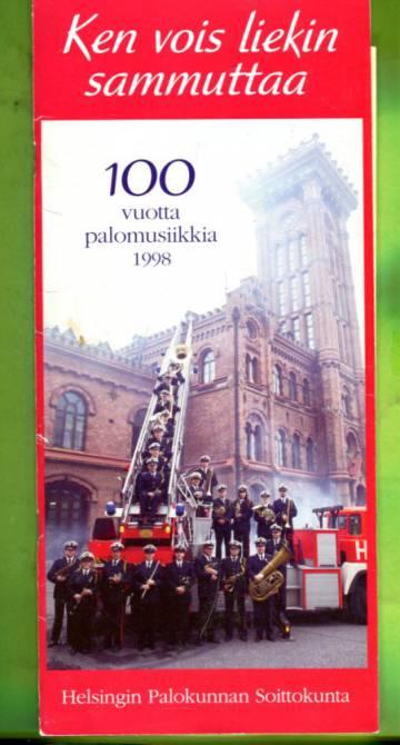 Ken vois liekin sammuttaa - 100 vuotta palomusiikkia 1998