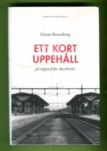 Et kort uppehåll på vägen från Auschwitz