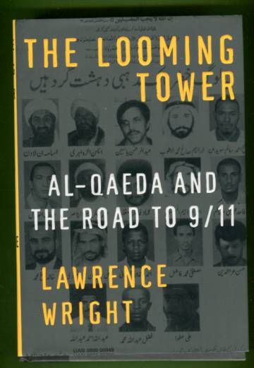 The Looming Tower - Al-Qaeda and the road to 9/11