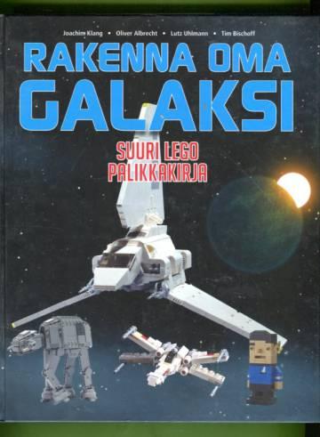 Rakenna oma galaksi - Suuri lego-palikkakirja