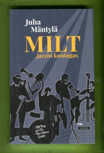 Milt - Jazzin kuningas