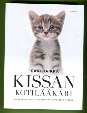 Kissan kotilääkäri - Sairaudet, ensiapu, tartuntataudit, hyvinvointi