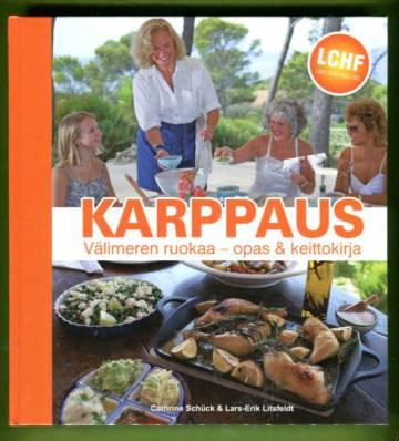 Karppaus: Välimeren ruokaa - Opas & keittokirja