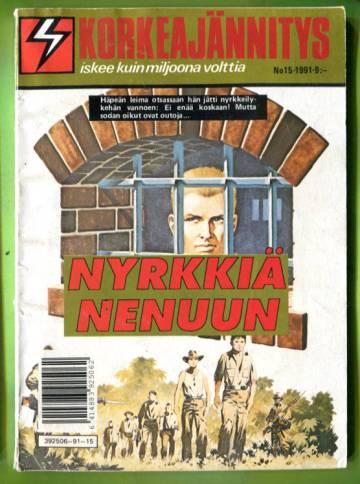 Korkeajännitys 15/91 - Nyrkkiä nenuun