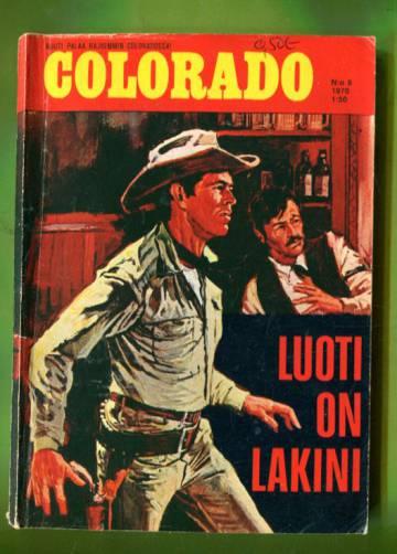 Colorado 9/70 - Luoti on lakini
