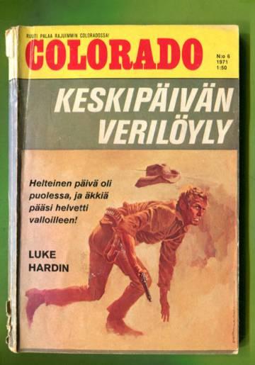 Colorado 6/71 - Keskipäivän verilöyly