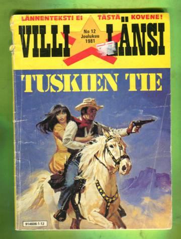 Villi Länsi 12/81 - Tuskien tie