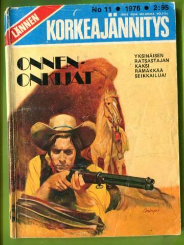 Lännen korkeajännitys 11/76 - Onnenonkijat
