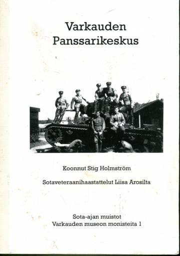 Varkauden Panssarikeskus - Sota-ajan muistot