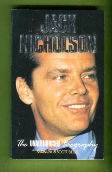 Jack Nicholson - The Unauthorised Biography