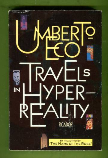 Travels in Hyperreality - Essays