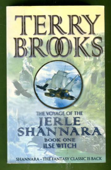The Voyage of the Jerle Shannara 1 - Ilse Witch