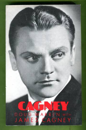 James Cagney - The Authorized Biography