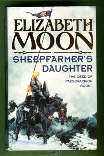 The Deed of Paksenarrion 1 - Sheepfarmer's Daughter