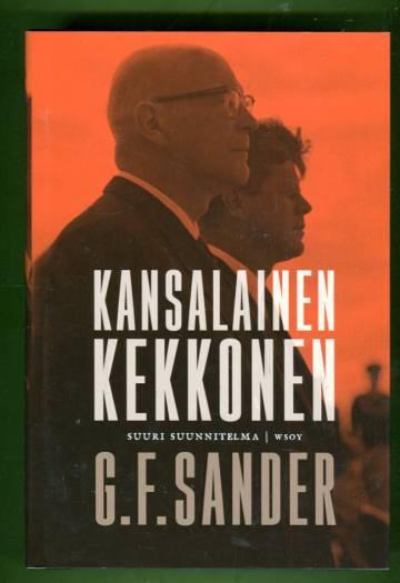 Kansalainen Kekkonen - Suuri suunnitelma
